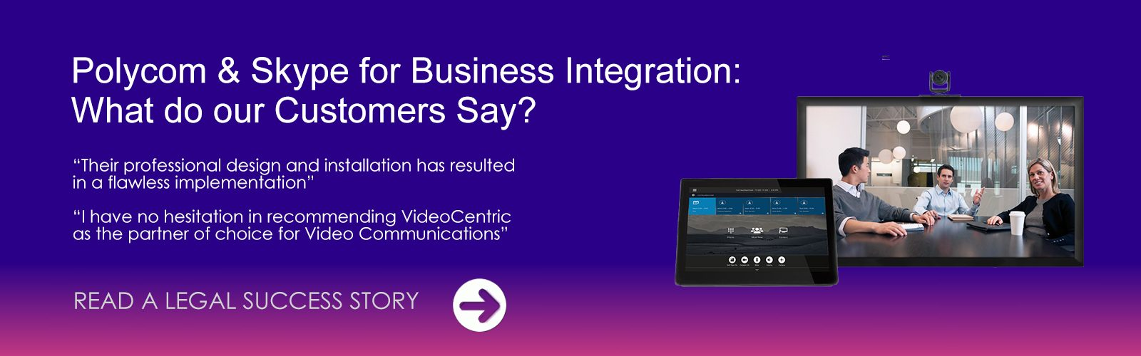 Polycom and Microsoft Integration - What do our Customers Say? Read a Legal Success Story.